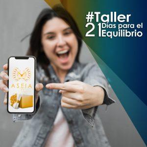 Inscríbete a Taller 21 para el Equilibrio