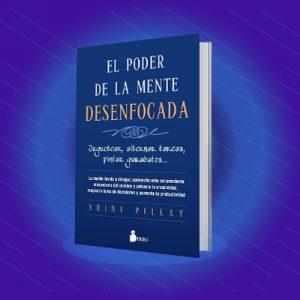 Libro: El poder de la mente desenfocada
