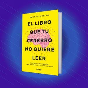 Libro: El libro que tu cerebro no quiere leer