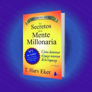 Libro: Los secretos de una mente millonaria